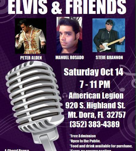 Elvis Tribute Mt. Dora American Legion ~ Open to the Public! Saturday, October 14th 7pm