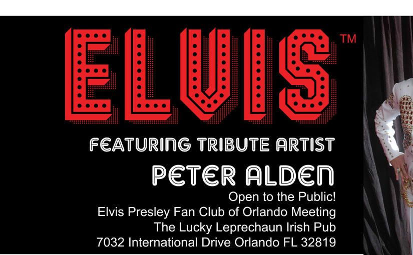 Elvis Fan Club Meeting featuring tribute artist Peter Alden Saturday, October 21 at 8 PM – 11 PM