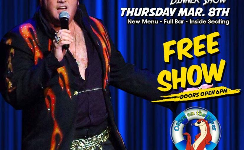 A Tribute to Elvis Dinner Show ~ Thursday, March 8 at 6 PM – 10 PM