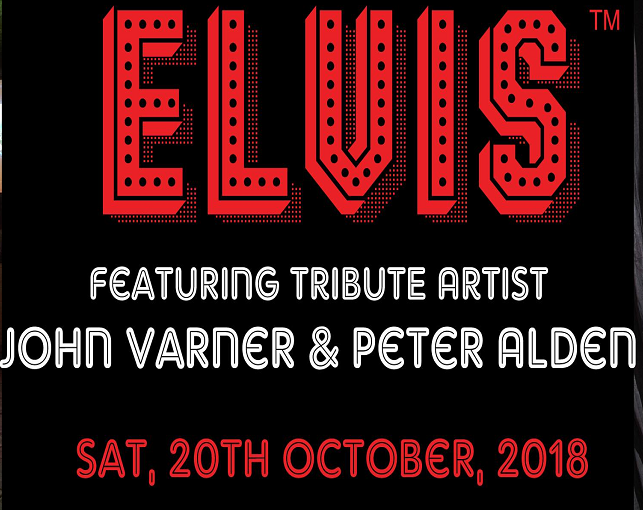 Elvis Featuring Tribute Artist John Varner & Peter Alden… October 20th, 2018