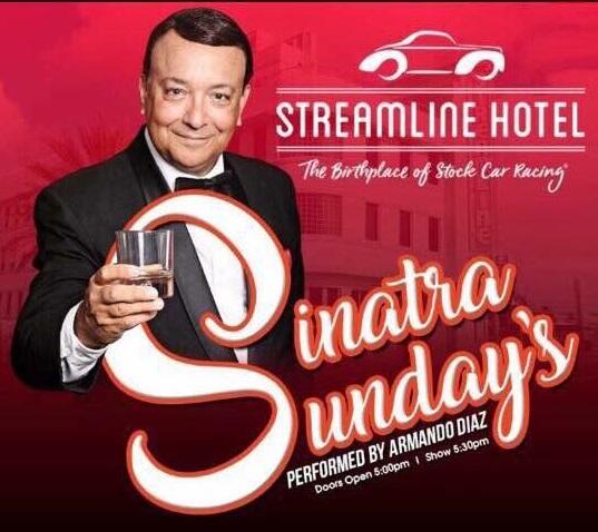 Sinatra Sunday's at Streamline Hotel… October 21st,2018