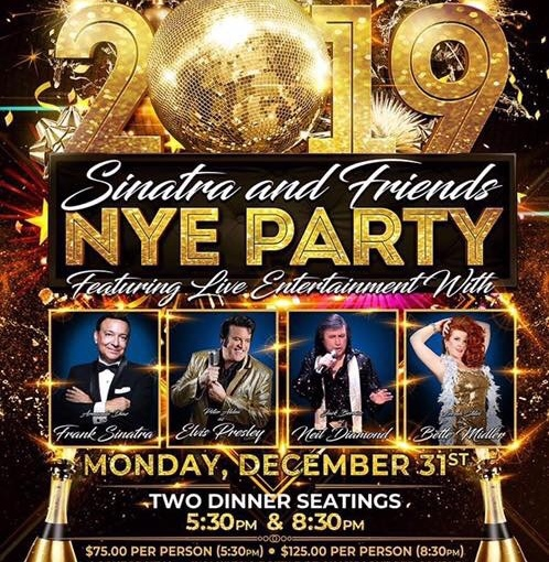 New Years Eve Party with Sinatra and Friends at 31 Supper Club… Monday December 31st 2018