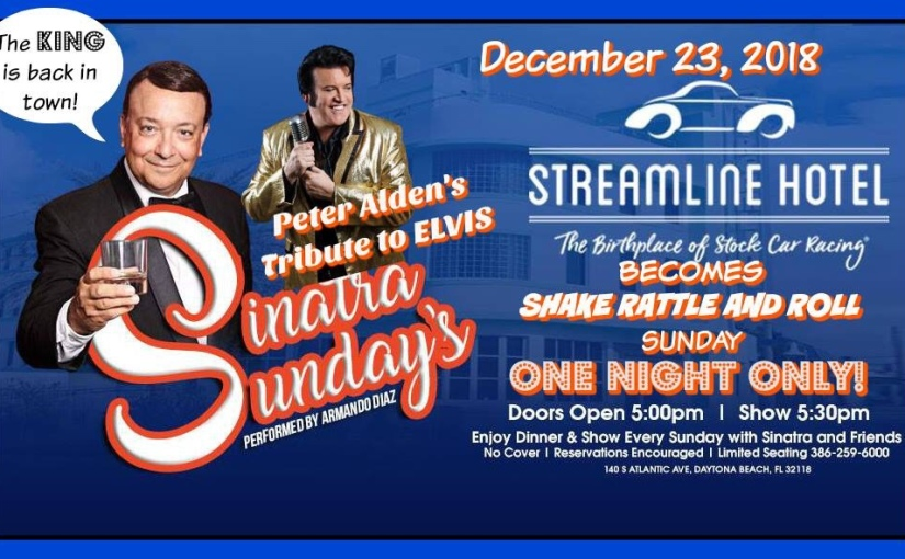 Sinatra Sunday's Shake Rattle and Roll at Streamline Hotel… December 23, 2018