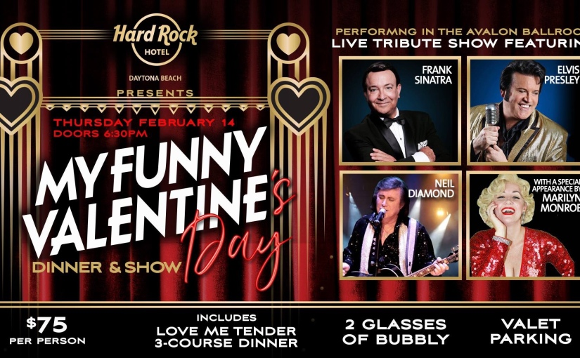 My Funny Valentine's Day Dinner & Show at the Hard Rock Cafe … February 14,2019