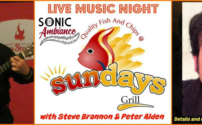 Live Music Night at Sundays Grill… Friday, March 1st, 2019