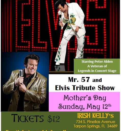Mr. 57 and Elvis Tribute at Irish Kelly's… May 12,2019