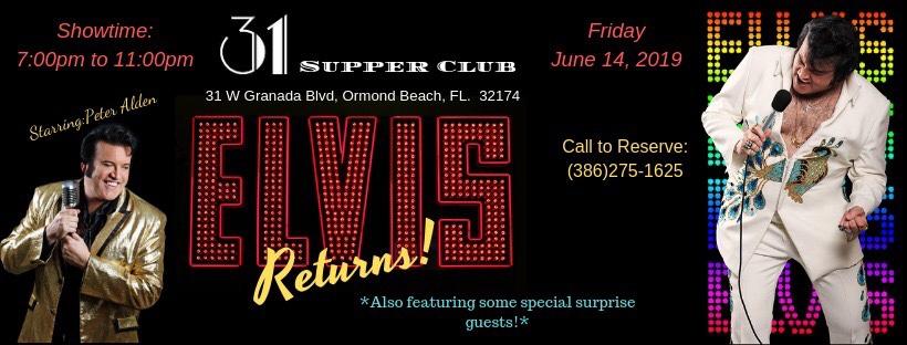 Elvis Returns to 31 Supper Club… June 14,2019