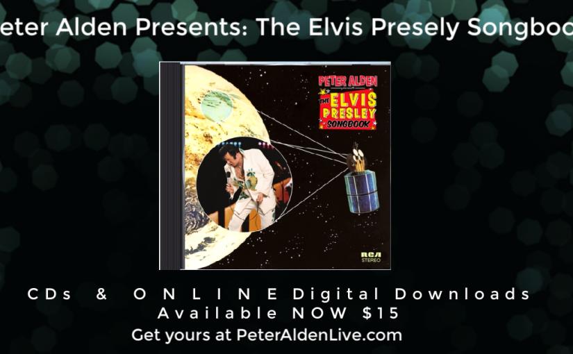 Peter Alden Presents The Elvis PresleySongbook
